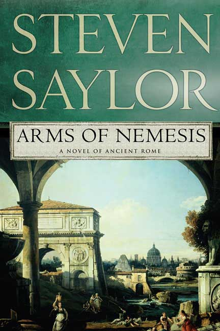 Arms of Nemesis: A Novel of Ancient Rome (Paperback)