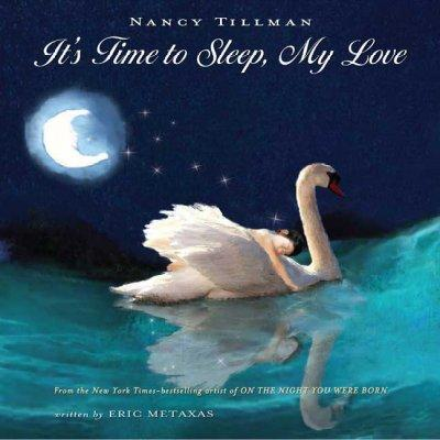 It's Time to Sleep My Love (Hardcover)
