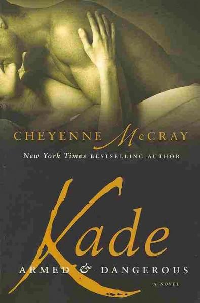 Kade: Armed and Dangerous (Paperback)