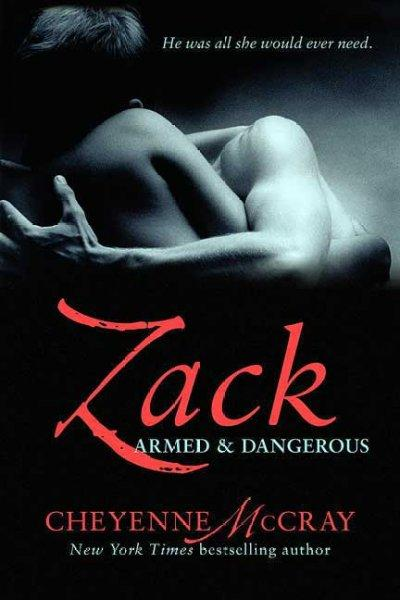 Zack: Armed and Dangerous (Paperback)