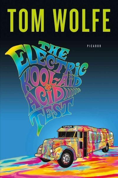 The Electric Kool-Aid Acid Test (Paperback)