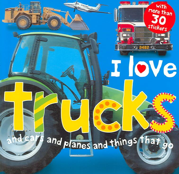 I Love Trucks (Paperback)