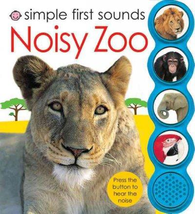 Simple First Sounds Noisy Zoo (Board book)