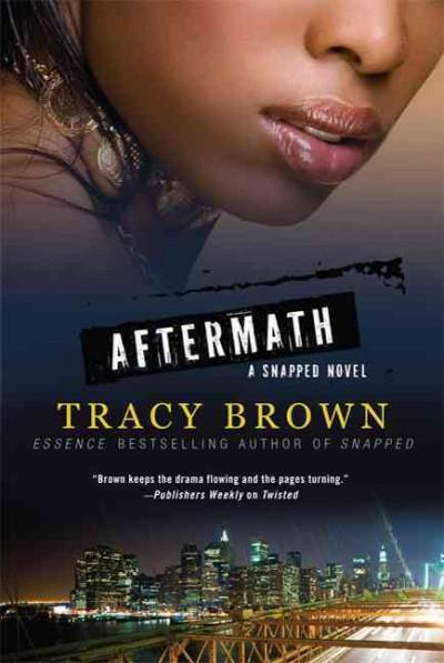 Aftermath: A Snapped Novel (Paperback)
