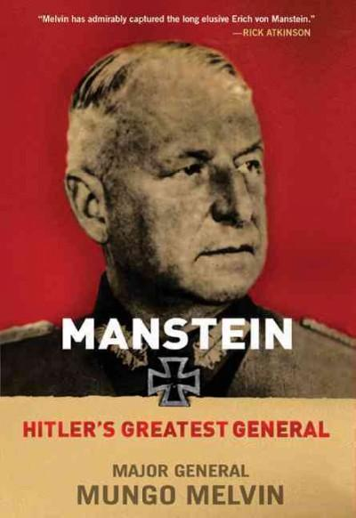 Manstein: Hitler's Greatest General (Hardcover)
