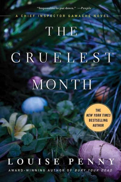The Cruelest Month: A Chief Inspector Gamache Novel (Paperback)