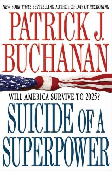 Suicide of a Superpower: Will America Survive to 2025? (Hardcover)