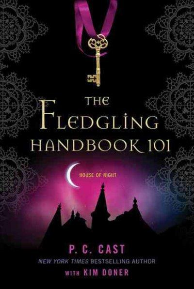 The Fledgling Handbook 101 (Paperback)