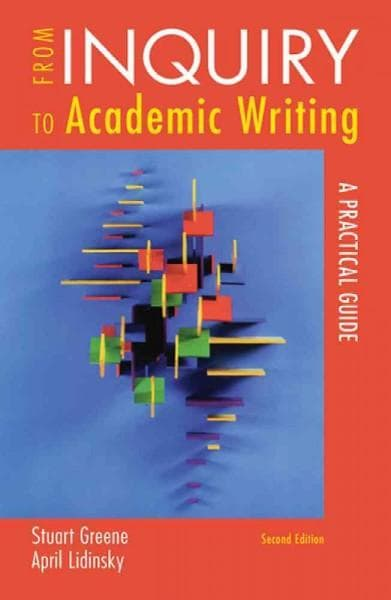 From Inquiry to Academic Writing: A Practical Guide (Paperback)