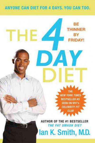 The 4 Day Diet (Paperback)