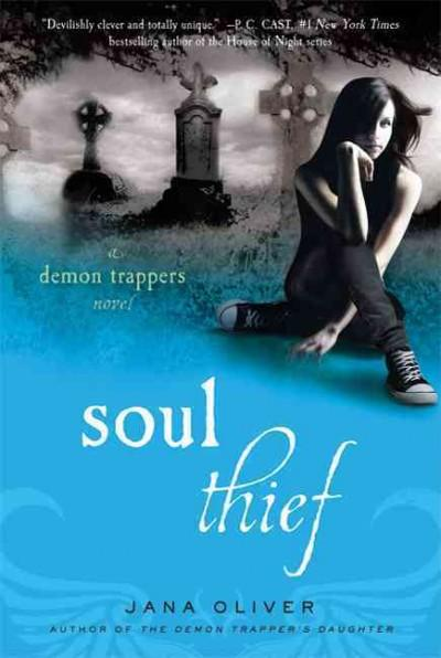 Soul Thief: A Demon Trapper Novel (Paperback)