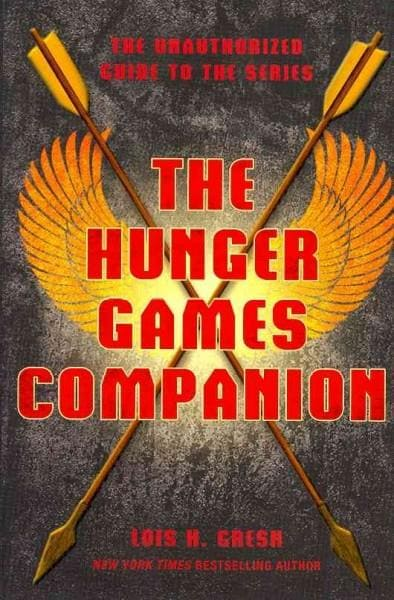 The Hunger Games Companion: The Unauthorized Guide to the Series (Paperback)