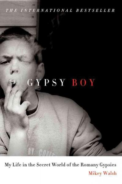 Gypsy Boy: My Life in the Secret World of the Romany Gypsies (Hardcover)
