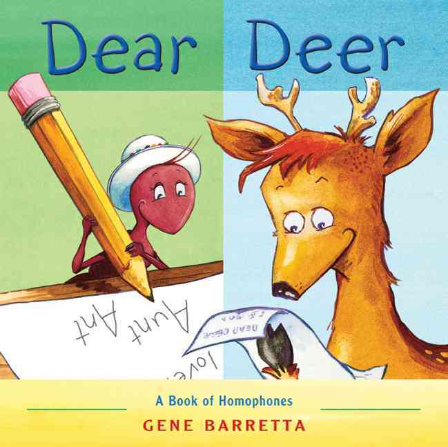 Dear Deer: A Book of Homophones (Paperback)