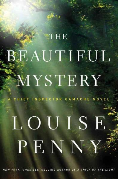 The Beautiful Mystery: A Chief Inspector Gamache Novel (Hardcover)