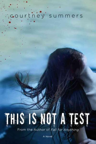 This Is Not a Test (Paperback)