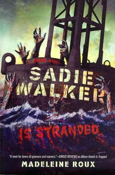 Sadie Walker Is Stranded (Paperback)