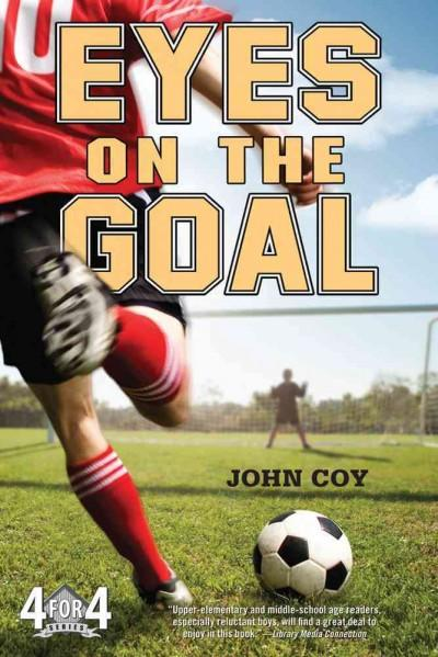 Eyes on the Goal (Paperback)