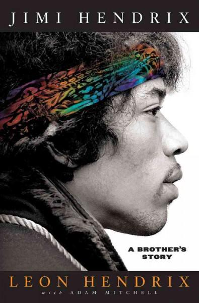 Jimi Hendrix: A Brother's Story (Hardcover)
