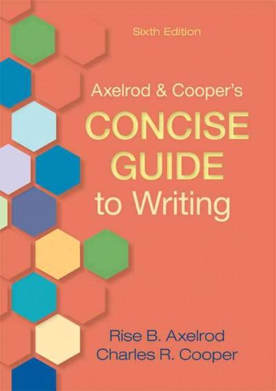 Axelrod & Cooper's Concise Guide to Writing (Paperback)