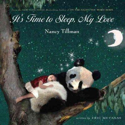 It's Time to Sleep, My Love (Board book)