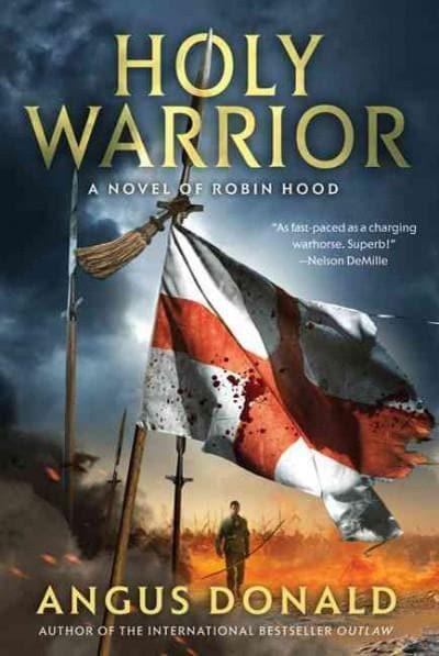 Holy Warrior: A Novel of Robin Hood (Paperback)