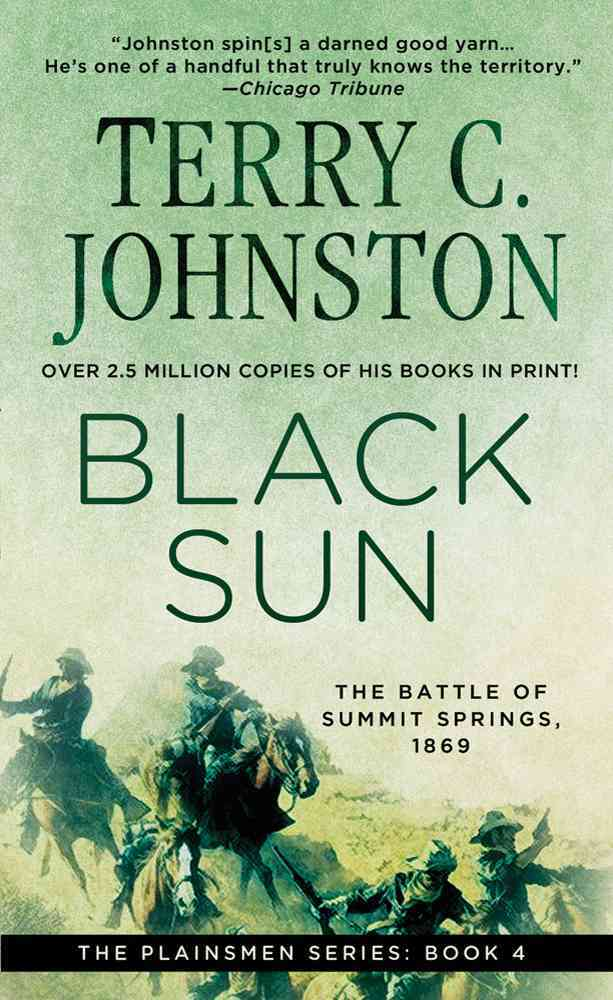 Black Sun: The Battle of Summit Springs, 1869 (Paperback)