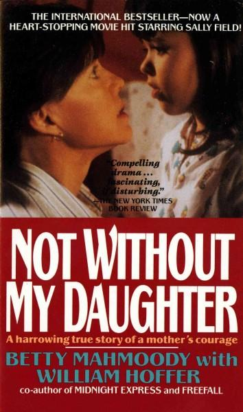 Not Without My Daughter (Paperback)