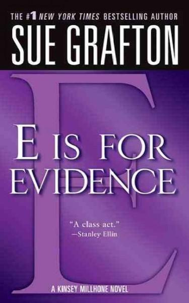 E Is for Evidence (Paperback)