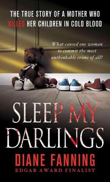 Sleep My Darlings (Paperback)