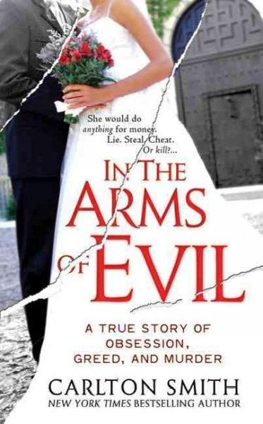 In the Arms of Evil (Paperback)