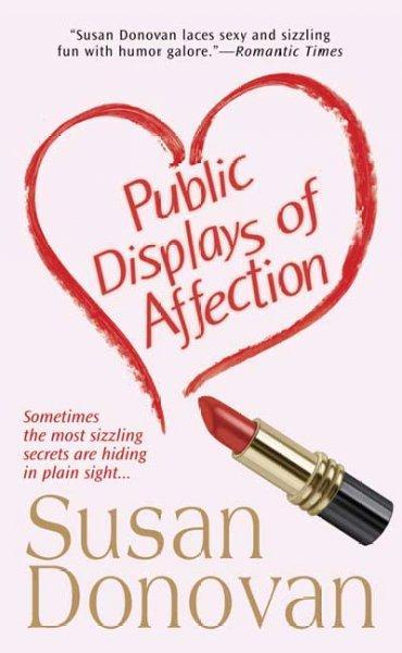 Public Displays of Affection (Paperback)