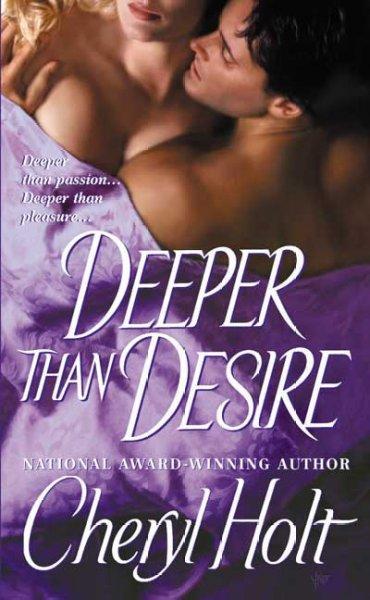 Deeper Than Desire (Paperback)
