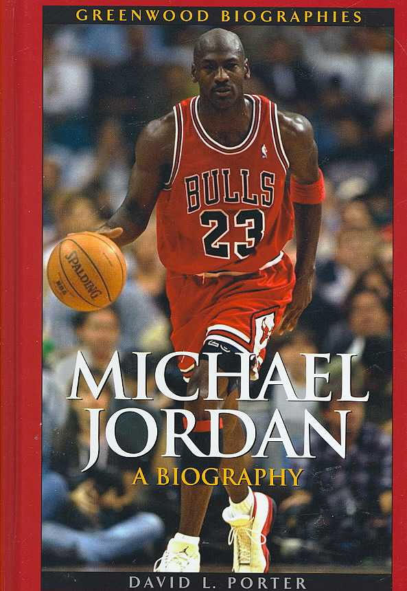 Michael Jordan: A Biography (Hardcover)