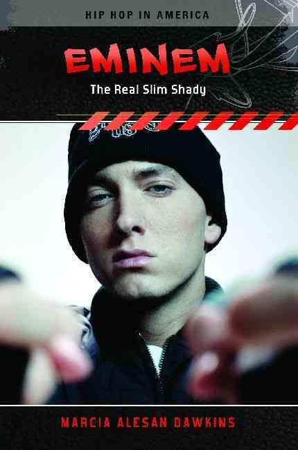 Eminem: The Real Slim Shady (Hardcover)
