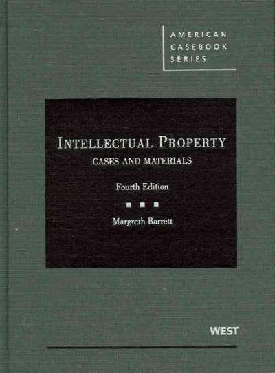 Intellectual Property: Cases and Materials (Hardcover)