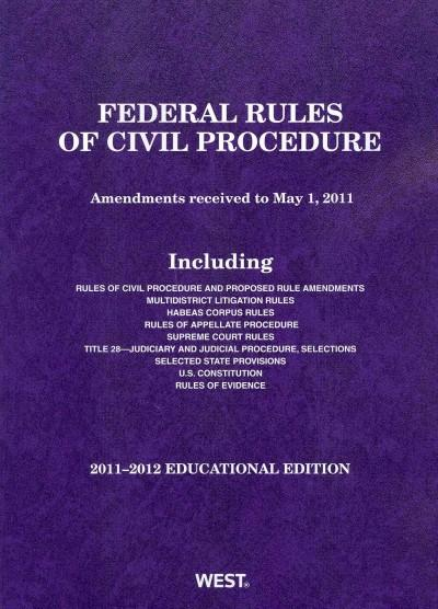 Federal Rules of Civil Procedure 2011-2012: Educational Edition (Paperback)