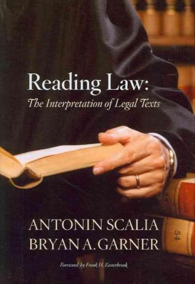 Reading Law: The Interpretation of Legal Texts (Hardcover)