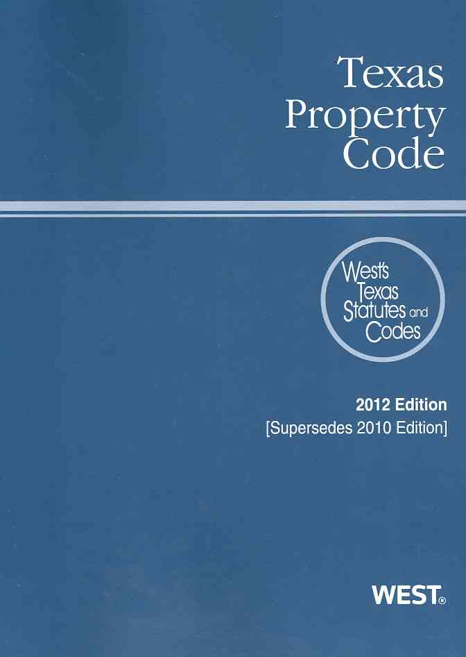 Texas Property Code 2012: With Tables and Index (Paperback)