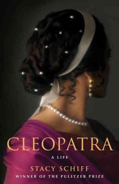 Cleopatra: A Life (Hardcover)