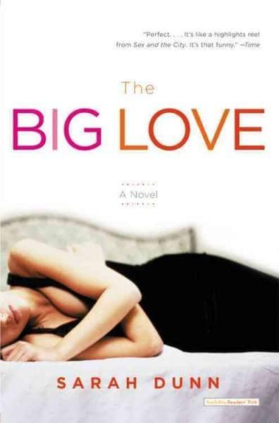 The Big Love: A Novel (Paperback)