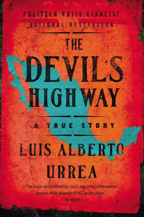 The Devil's Highway: A True Story (Paperback)