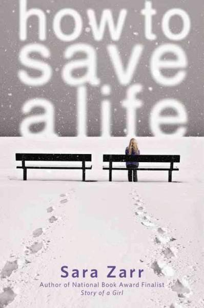 How to Save a Life (Hardcover)
