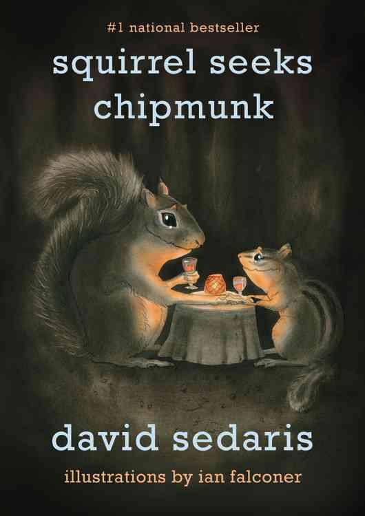 Squirrel Seeks Chipmunk: A Modest Bestiary (Paperback)
