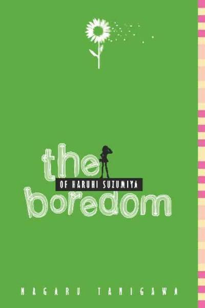 The Boredom of Haruhi Suzumiya (Paperback)
