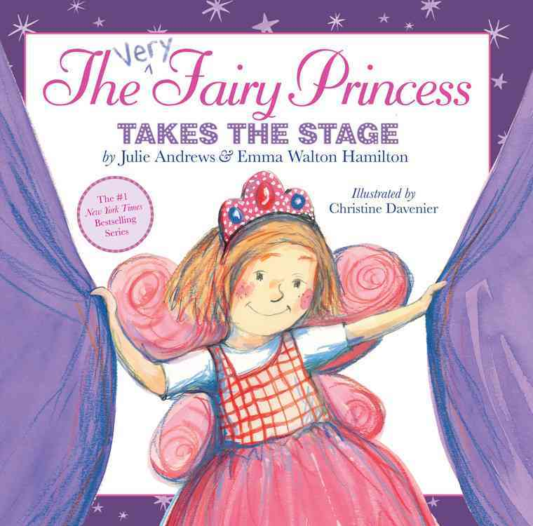 The Very Fairy Princess Takes the Stage (Hardcover)