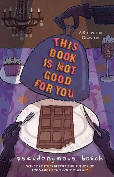 This Book Is Not Good for You (Paperback)