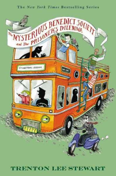 The Mysterious Benedict Society and the Prisoner's Dilemma (Hardcover)