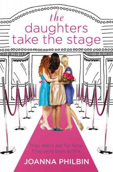 The Daughters Take the Stage (Hardcover)
