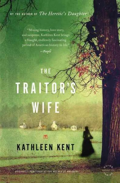 The Traitor's Wife: A Novel (Paperback)